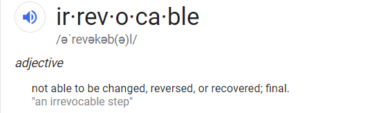 image of the word irrevocable from an online dictionary